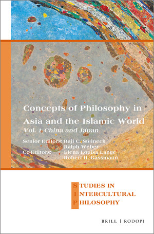 Concepts of Philosophy in Asia and the Islamic World, Vol. 1: China and Japan