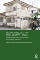 Social Inequality in Post-Growth Japan: Transfor­mation during Economic and Demographic Stagnation.